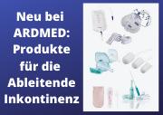 Neu im Sortiment - Produkte für die Ableitende Inkontinenz